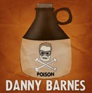Danny Barnes- Poison