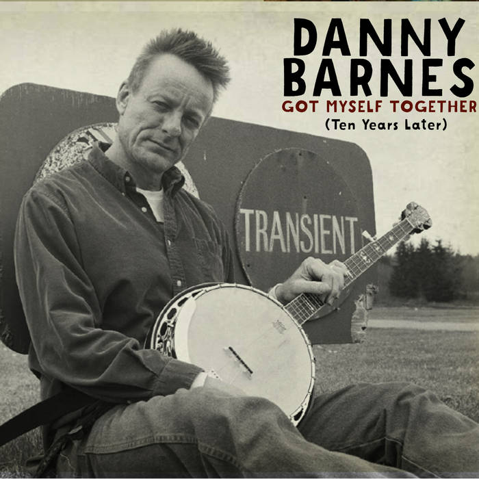 Danny Barnes - Got Myself Together