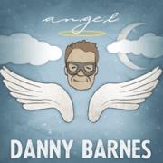 Danny Barnes - Angel