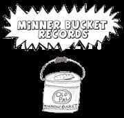 Minner Bucket Records