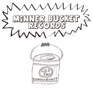 Minner Bucket Records
